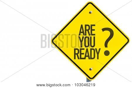 Are You Ready? sign isolated on white background