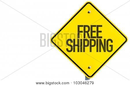 Free Shipping sign isolated on white background