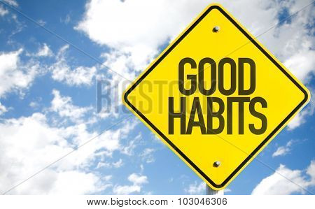 Good Habits sign with sky background