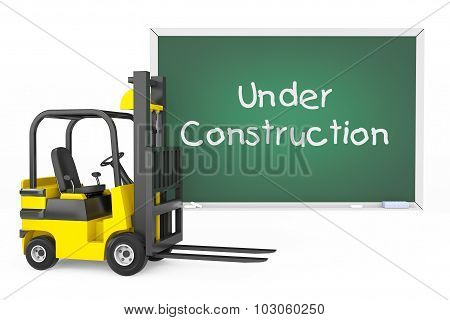 Forklift Truck With Under Construction Blackboard