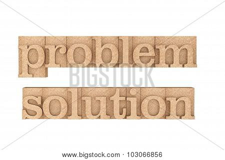 Vintage Wood Type Printing Blocks With Problem And Solution Slogan