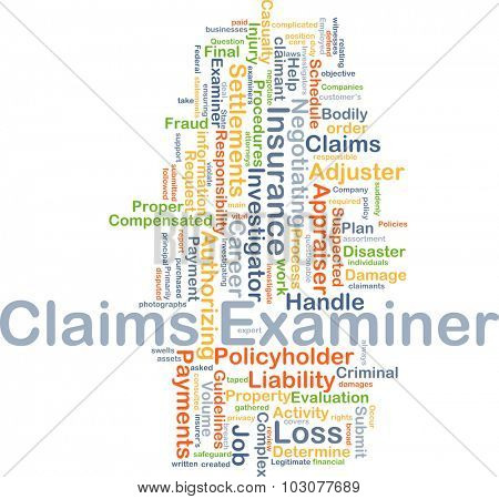 Background concept wordcloud illustration of claims examiner