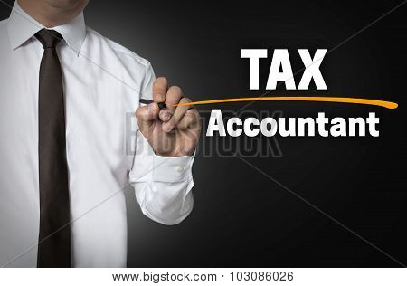 Tax Accountant Is Written By Businessman Background Concept