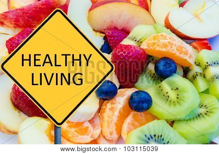 Yellow Roadsign With Message Healthy Living