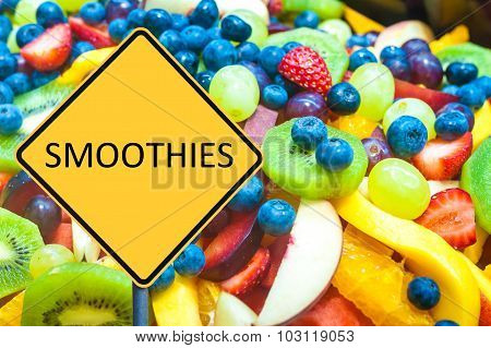 Yellow Roadsign With Message Smoothies