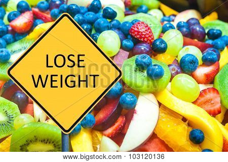 Yellow Roadsign With Message Lose Weight