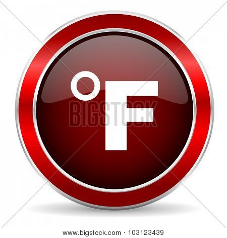fahrenheit red circle glossy web icon, round button with metallic border