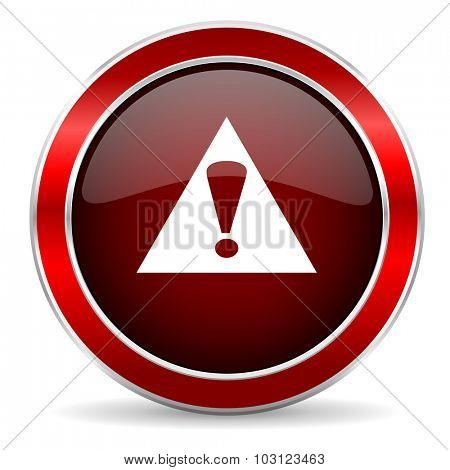 exclamation sign red circle glossy web icon, round button with metallic border