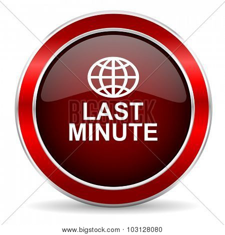 last minute red circle glossy web icon, round button with metallic border