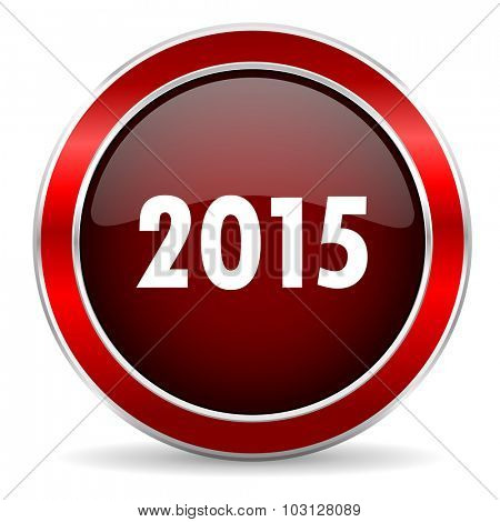 new year 2015 red circle glossy web icon, round button with metallic border