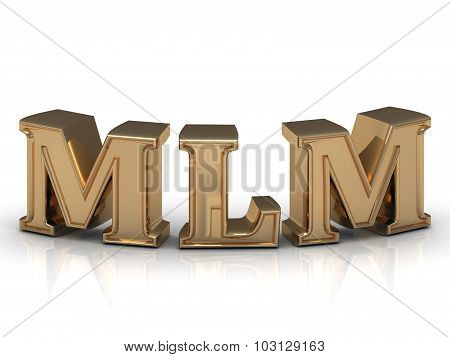 Mlm- Inscription Of Bright Gold Letters On White
