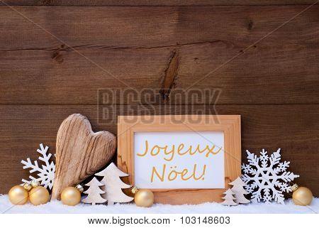 Golden Decoration, Snow, Joyeux Noel Mean Merry Christmas