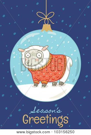 Seasons greetings. Christmas card with ball and sheep
