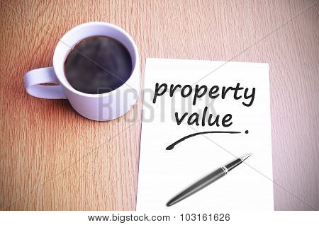 Coffee On The Table With Note Writing Property Value