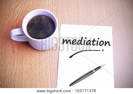 Coffee On The Table With Note Writing Mediation