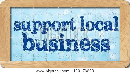 Jigsaw Puzzle Of Support Local Business In Wooden Frame