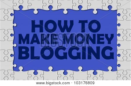 How To Make Money Blogging With Jigsaw Border