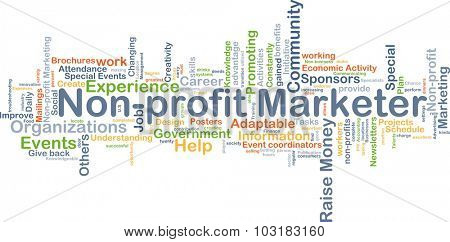 Background concept wordcloud illustration of non-profit marketer