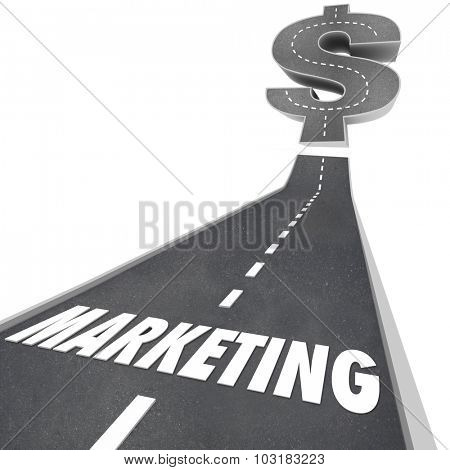 Marketing word on a 3d road leading upward to a dollar sign illustrating business growth, increase or expansion