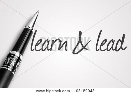 Pen Writes Learn And Lead