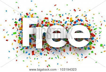 Free sign with colour confetti. Vector paper illustration.