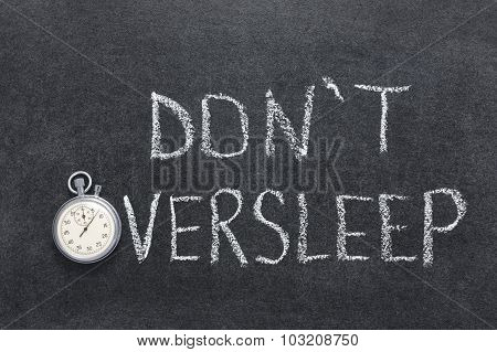 Don't Oversleep