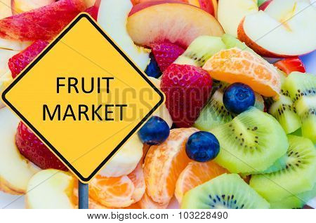 Yellow Roadsign With Message Fruit Market
