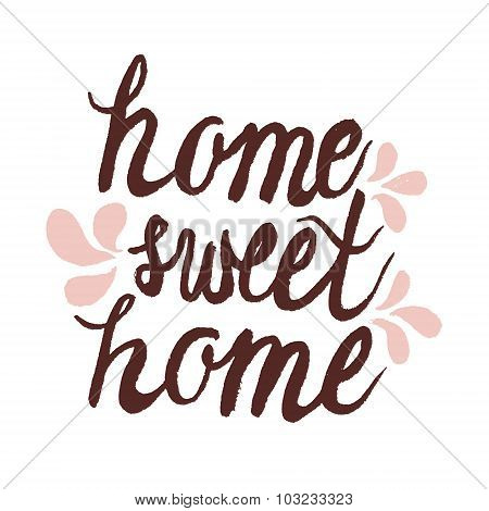 Hand Lettering Ink Typography Poster 'home Sweet Home'