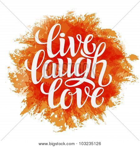 Hand Drawn Typography Poster  'live Laugh Love'