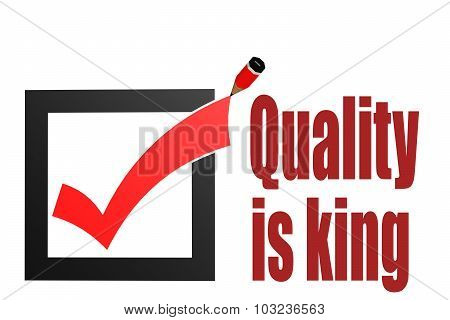 Check Mark With Quality Is King Word