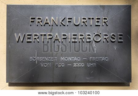 Sign Frankfurter Wertpapierboerse - German Stock Exchange