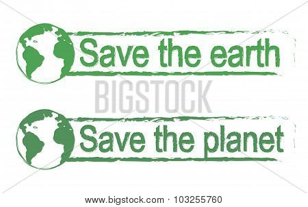 Save the earth, save the planet, green signs with planet