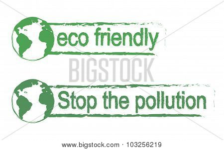 Eco friendly,stop the pollution green signs with planet