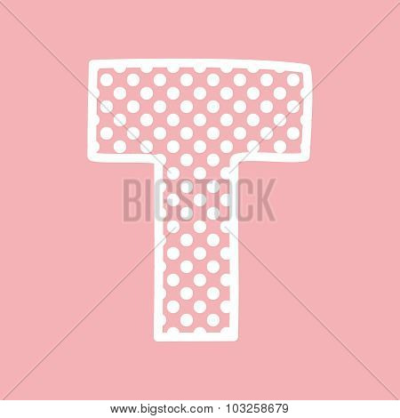 T vector alphabet letter with white polka dots on pink background