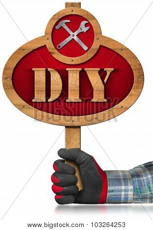 Do It Yourself - Diy - Wooden Sign