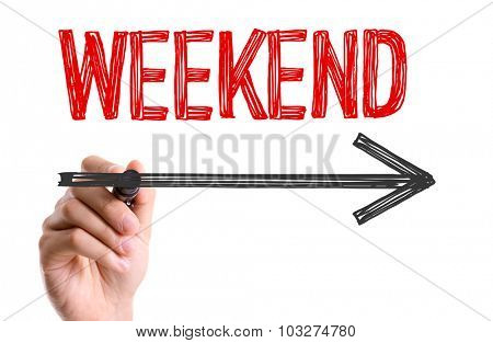 Hand with marker writing: Weekend