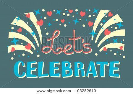 Let's Celebration Invitation Background Party Time Vector Illustration