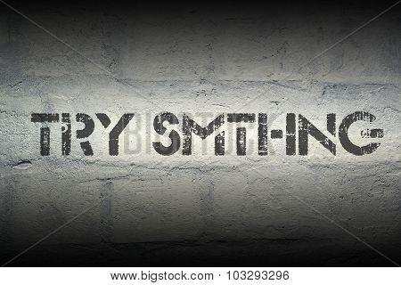Try Smthng