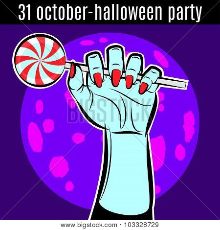 Halloween Party Design Template For Poster, Flyer. Hand With Candy. Vector.