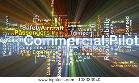 Background concept wordcloud illustration of commercial pilot glowing light