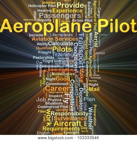 Background concept wordcloud illustration of aeroplane pilot glowing light