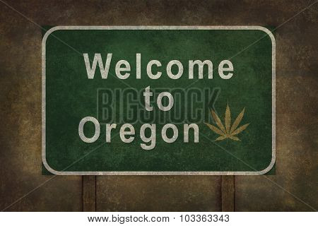 Welcome To Oregon Roadside Sign Illustration (with Marijuana Leaf)