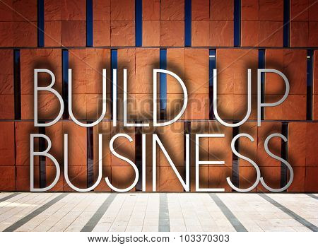 Build Up Business On Modern Building