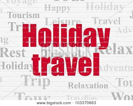 Travel concept: Holiday Travel on wall background