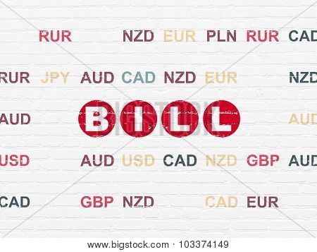 Currency concept: Bill on wall background