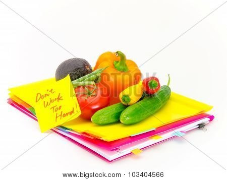 Office Documents And Vegetables; Don't Work Too Hard