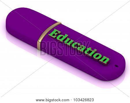 Education - Inscription Bright Volume Letter On Usb