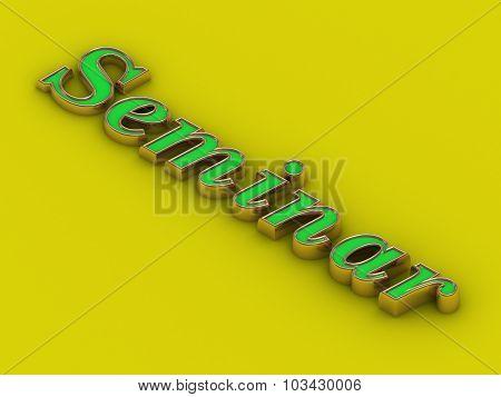 Seminar - Inscription Of Golden Letters