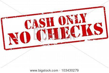 Cash Only No Checks
