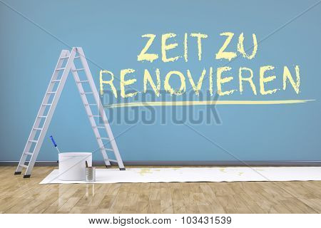 a room with a ladder and the text time to renovate in german language